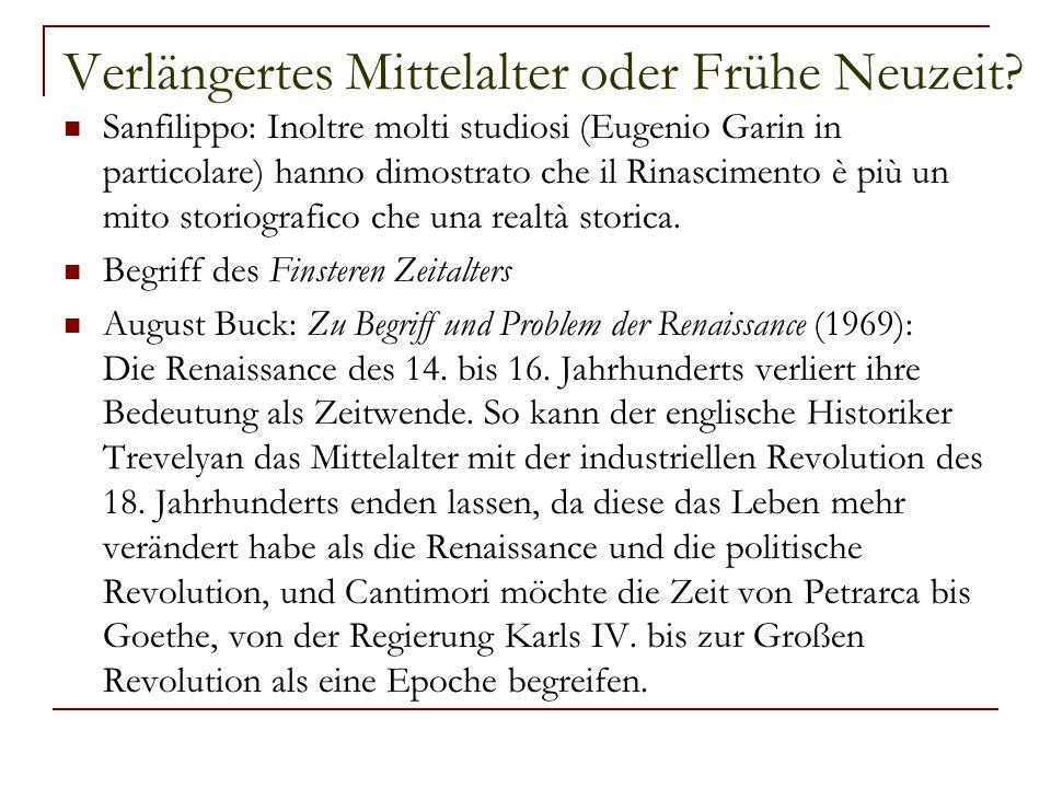Verlängertes Mittelalter oder Frühe Neuzeit