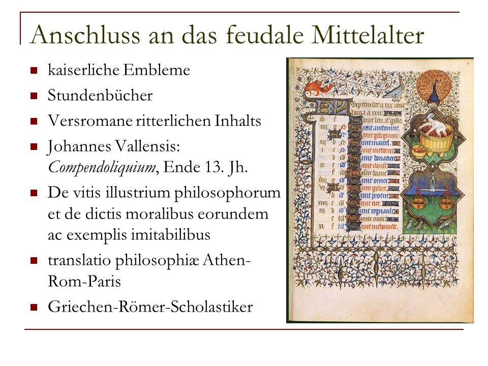 Anschluss an das feudale Mittelalter