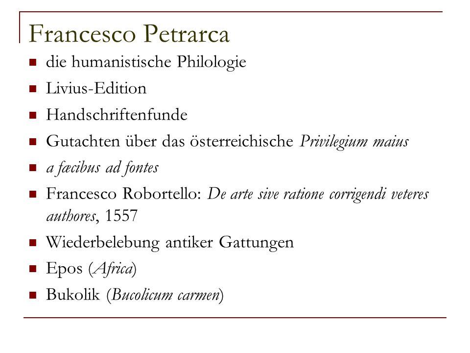 Francesco Petrarca die humanistische Philologie Livius-Edition