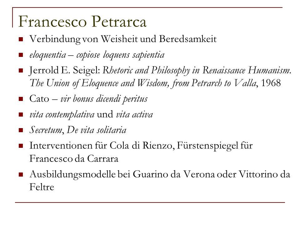 Francesco Petrarca Verbindung von Weisheit und Beredsamkeit