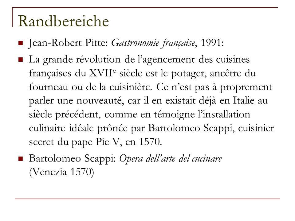 Randbereiche Jean-Robert Pitte: Gastronomie française, 1991: