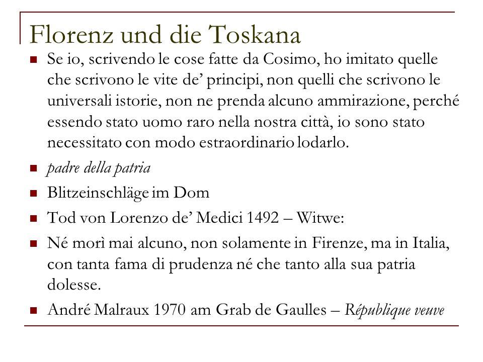 Florenz und die Toskana