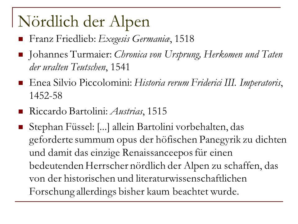 Nördlich der Alpen Franz Friedlieb: Exegesis Germaniæ, 1518