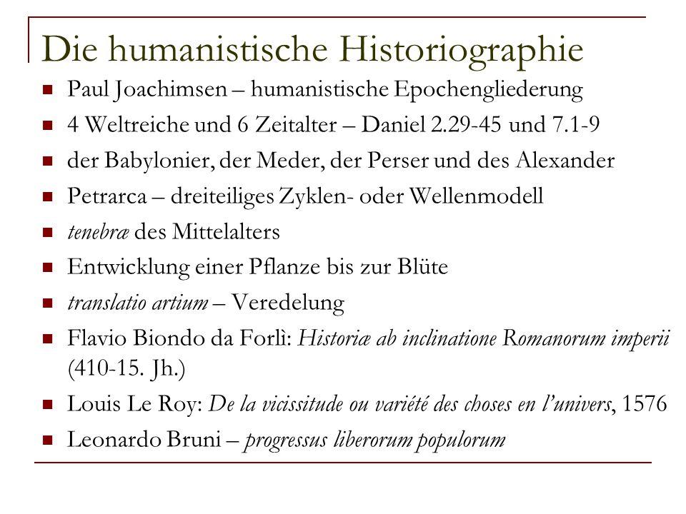Die humanistische Historiographie
