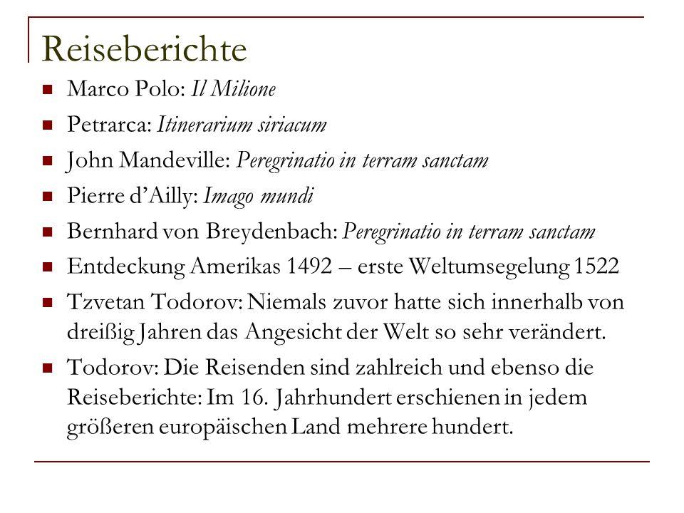Reiseberichte Marco Polo: Il Milione Petrarca: Itinerarium siriacum