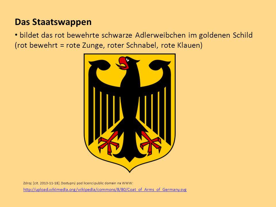 Das Staatswappen bildet das rot bewehrte schwarze Adlerweibchen im goldenen Schild (rot bewehrt = rote Zunge, roter Schnabel, rote Klauen)