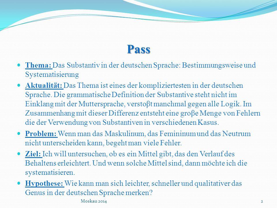 Pass Thema: Das Substantiv in der deutschen Sprache: Bestimmungsweise und Systematisierung.