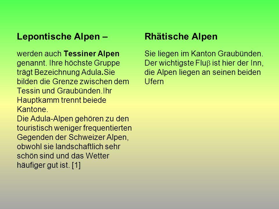 Lepontische Alpen – Rhätische Alpen
