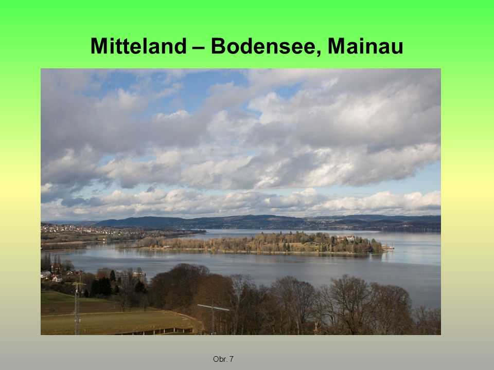 Mitteland – Bodensee, Mainau