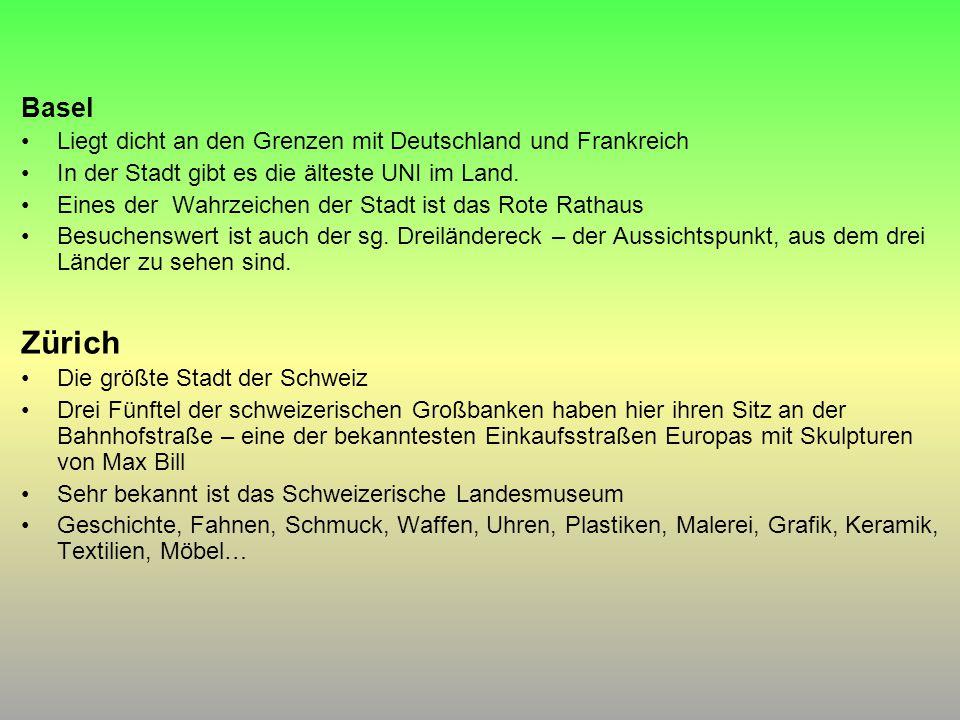 Zürich Basel Liegt dicht an den Grenzen mit Deutschland und Frankreich
