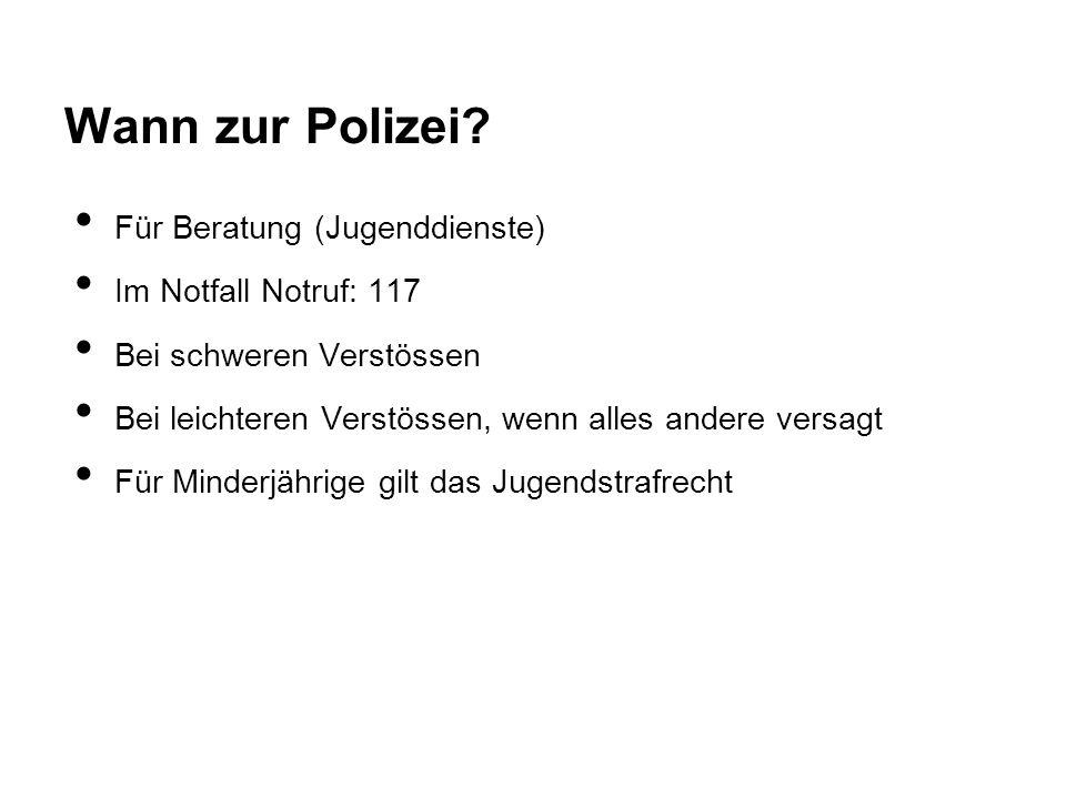 Wann zur Polizei Für Beratung (Jugenddienste) Im Notfall Notruf: 117