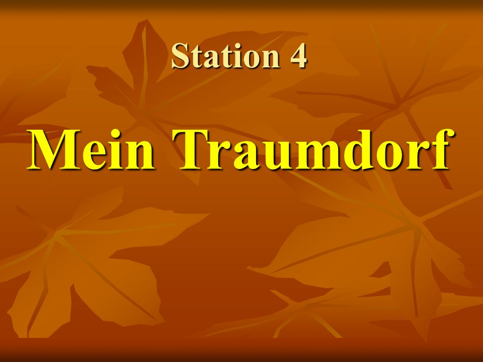 Station 4 Mein Traumdorf