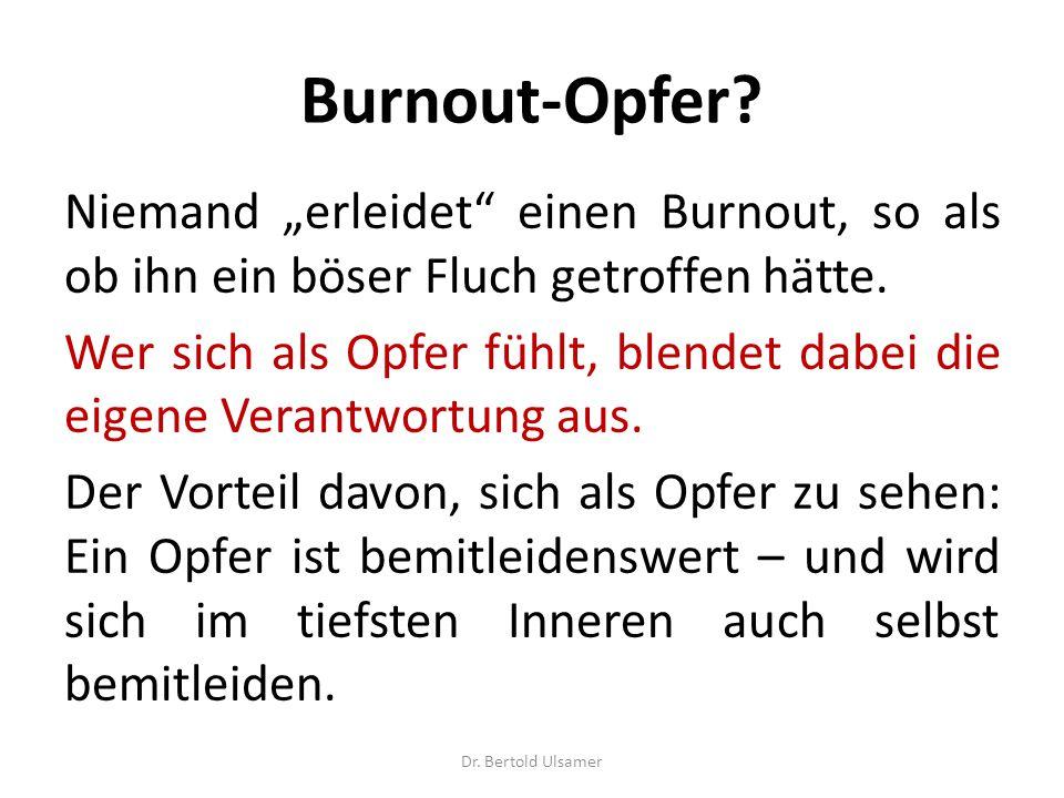"""Burnout-Opfer Niemand """"erleidet einen Burnout, so als ob ihn ein böser Fluch getroffen hätte."""