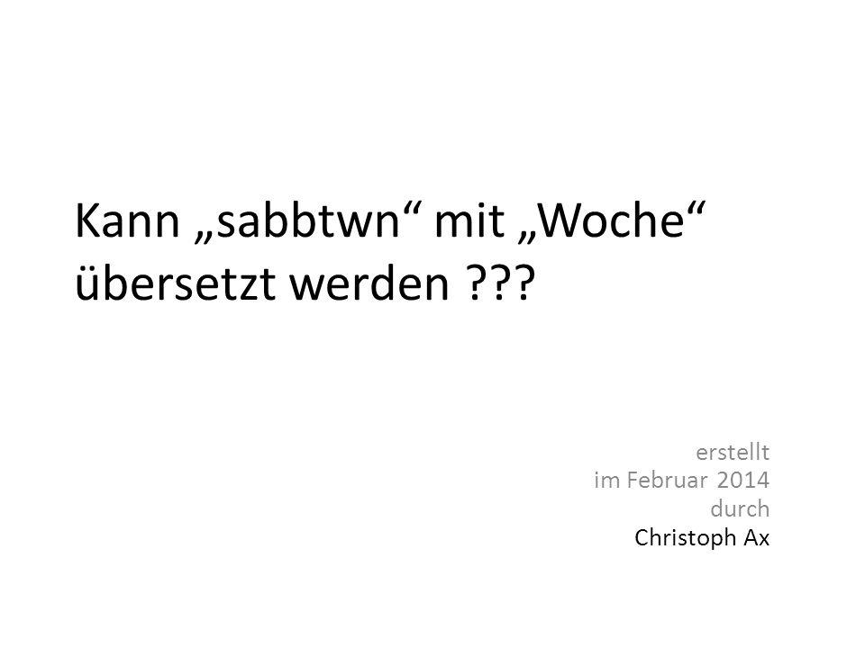 """Kann """"sabbtwn mit """"Woche übersetzt werden"""