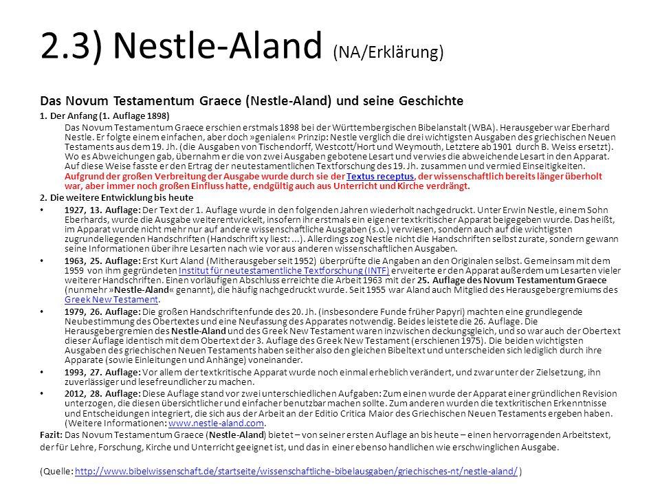 2.3) Nestle-Aland (NA/Erklärung)