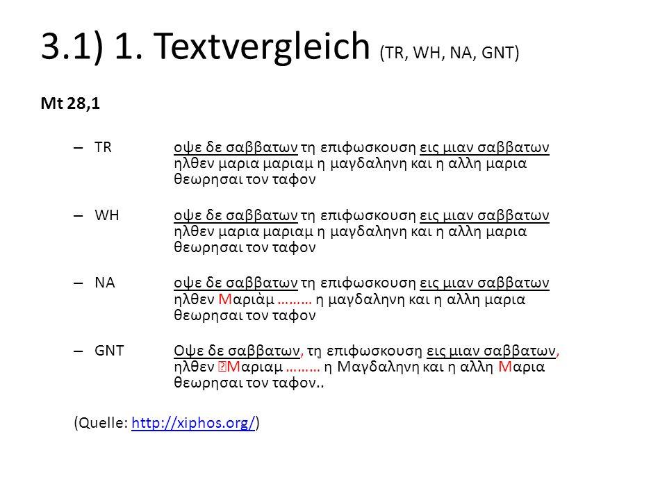3.1) 1. Textvergleich (TR, WH, NA, GNT)