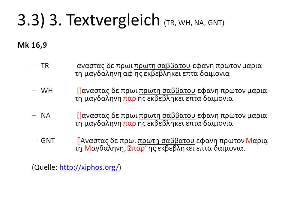 3.3) 3. Textvergleich (TR, WH, NA, GNT)