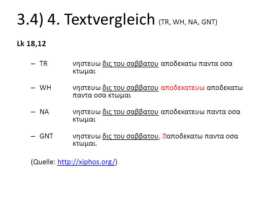 3.4) 4. Textvergleich (TR, WH, NA, GNT)