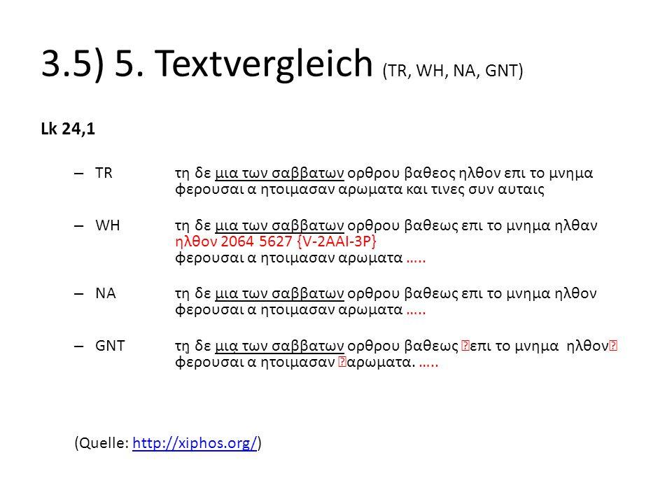 3.5) 5. Textvergleich (TR, WH, NA, GNT)