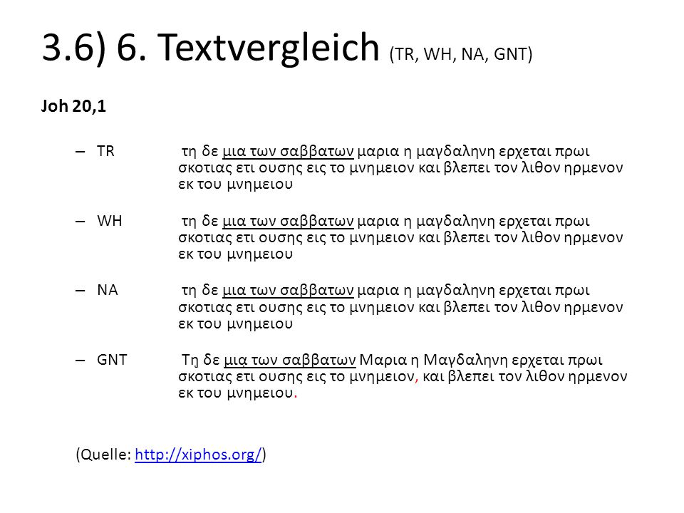 3.6) 6. Textvergleich (TR, WH, NA, GNT)
