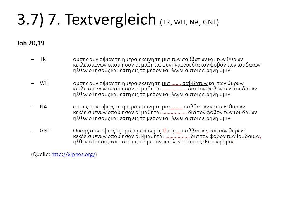 3.7) 7. Textvergleich (TR, WH, NA, GNT)