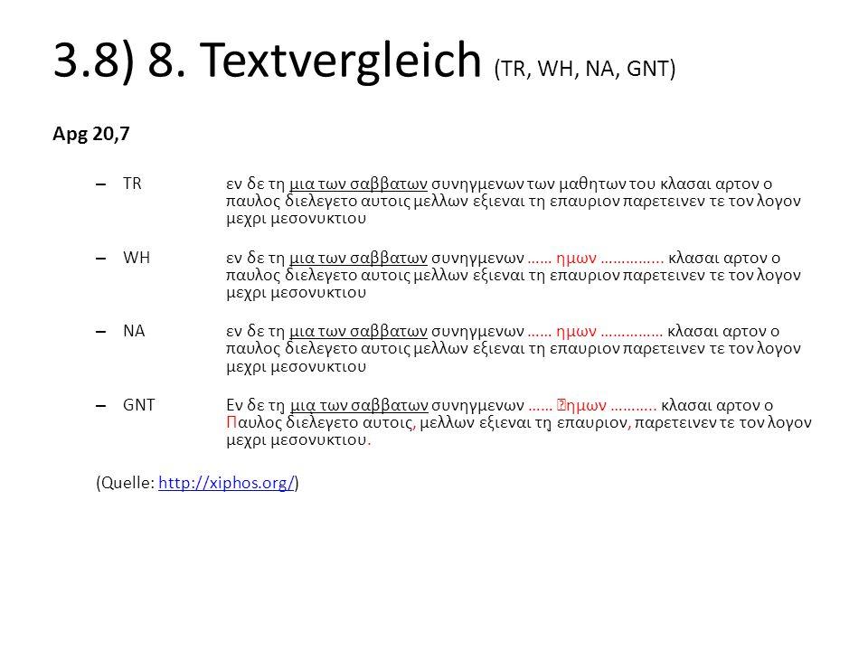 3.8) 8. Textvergleich (TR, WH, NA, GNT)