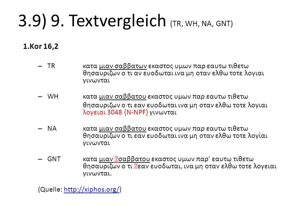 3.9) 9. Textvergleich (TR, WH, NA, GNT)