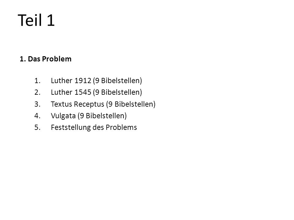 Teil 1 1. Das Problem Luther 1912 (9 Bibelstellen)