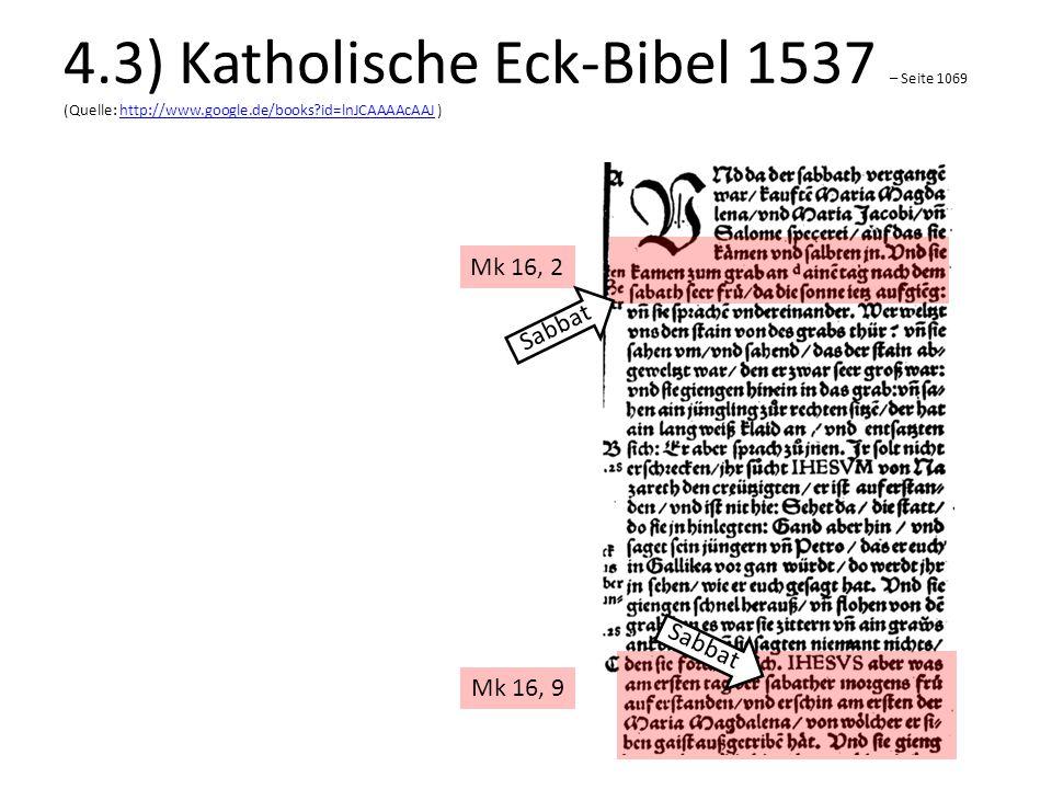 4. 3) Katholische Eck-Bibel 1537 – Seite 1069 (Quelle: http://www