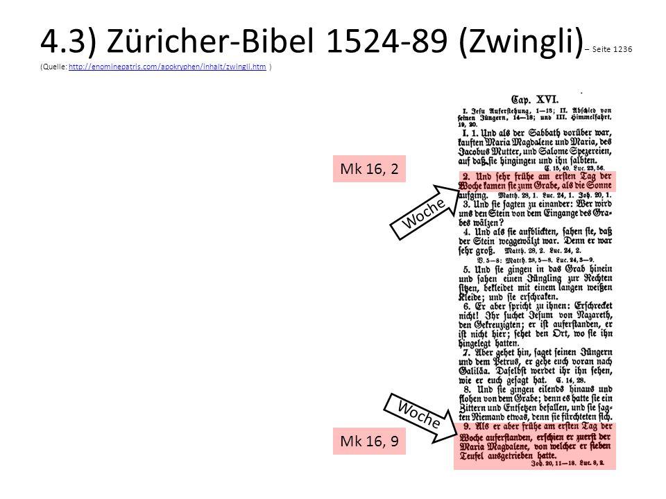 4.3) Züricher-Bibel 1524-89 (Zwingli)– Seite 1236 (Quelle: http://enominepatris.com/apokryphen/inhalt/zwingli.htm )