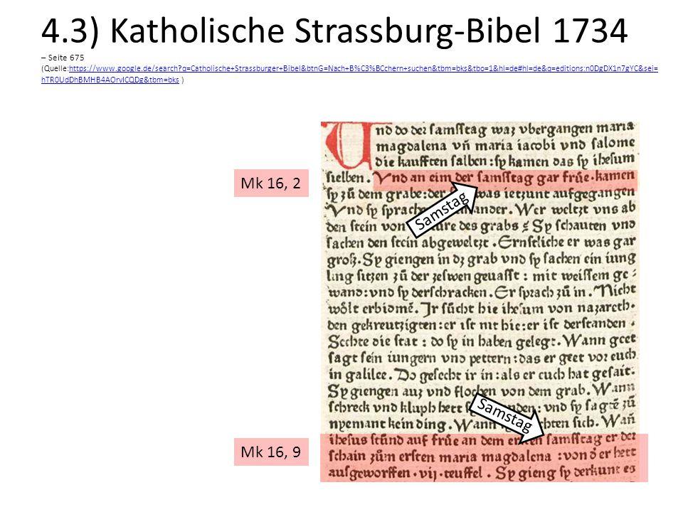 4.3) Katholische Strassburg-Bibel 1734 – Seite 675 (Quelle:https://www.google.de/search q=Catholische+Strassburger+Bibel&btnG=Nach+B%C3%BCchern+suchen&tbm=bks&tbo=1&hl=de#hl=de&q=editions:n0DgDX1n7gYC&sei=hTR0UdDhBMHB4AOrvICQDg&tbm=bks )