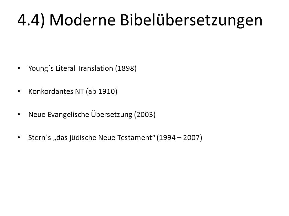 4.4) Moderne Bibelübersetzungen