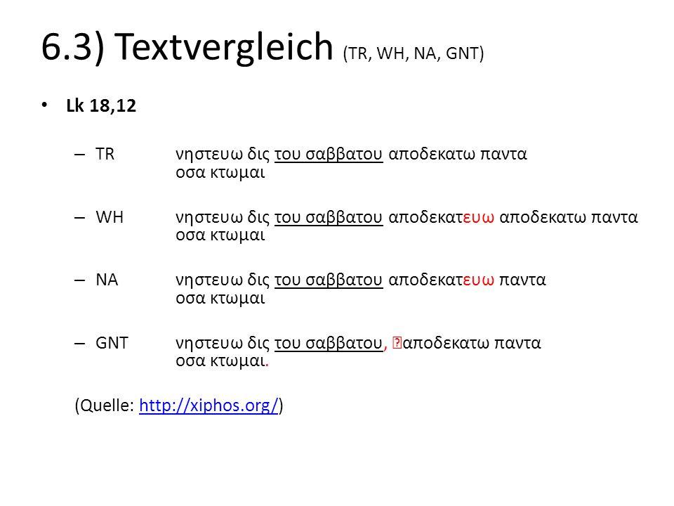6.3) Textvergleich (TR, WH, NA, GNT)