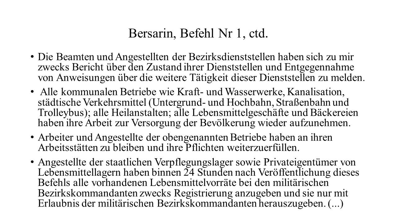 Bersarin, Befehl Nr 1, ctd.