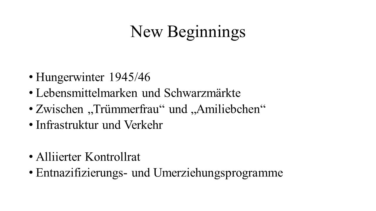New Beginnings Hungerwinter 1945/46