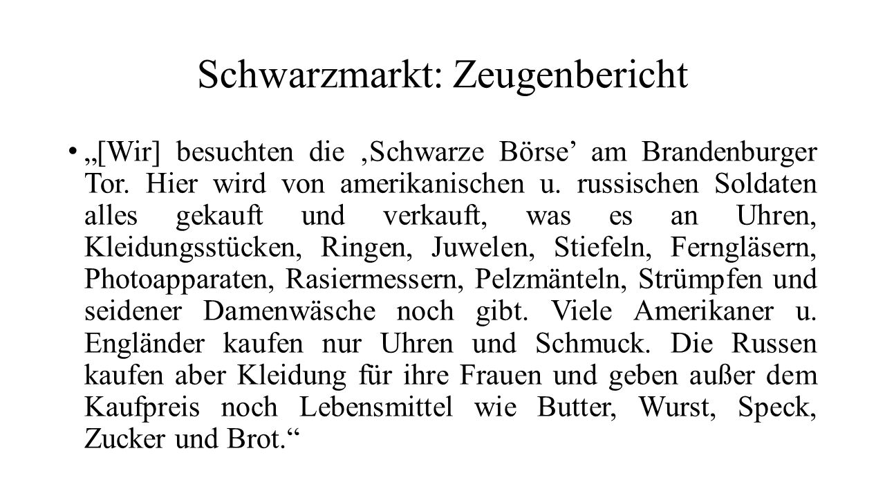 Schwarzmarkt: Zeugenbericht
