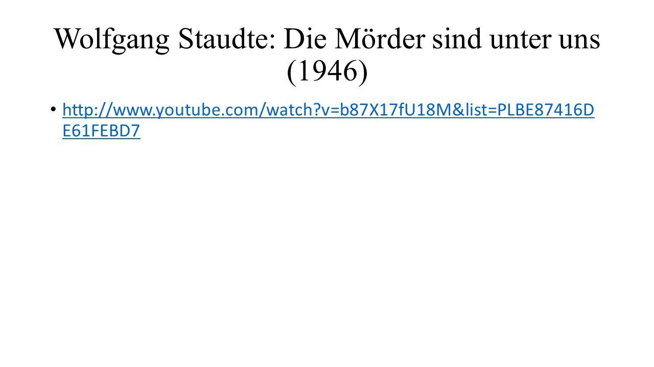 Wolfgang Staudte: Die Mörder sind unter uns (1946)