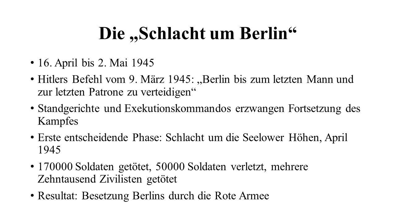 """Die """"Schlacht um Berlin"""