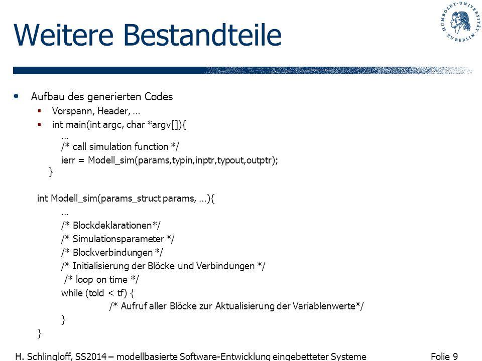 Weitere Bestandteile Aufbau des generierten Codes Vorspann, Header, …