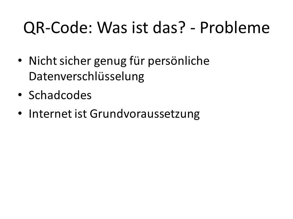 QR-Code: Was ist das - Probleme