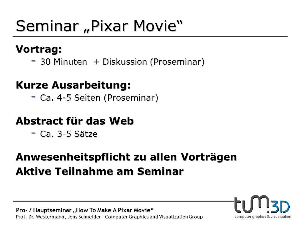 Zeitplan & Benotung Vortrag und Abstract: Ausarbeitung: Note: