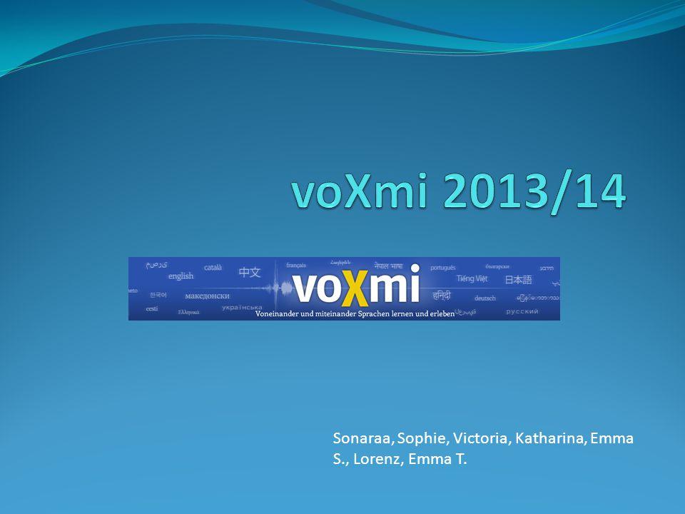 voXmi 2013/14 Sonaraa, Sophie, Victoria, Katharina, Emma S., Lorenz, Emma T.