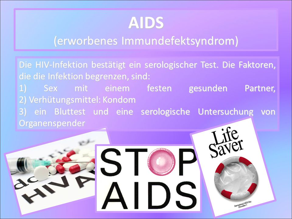 AIDS (erworbenes Immundefektsyndrom)