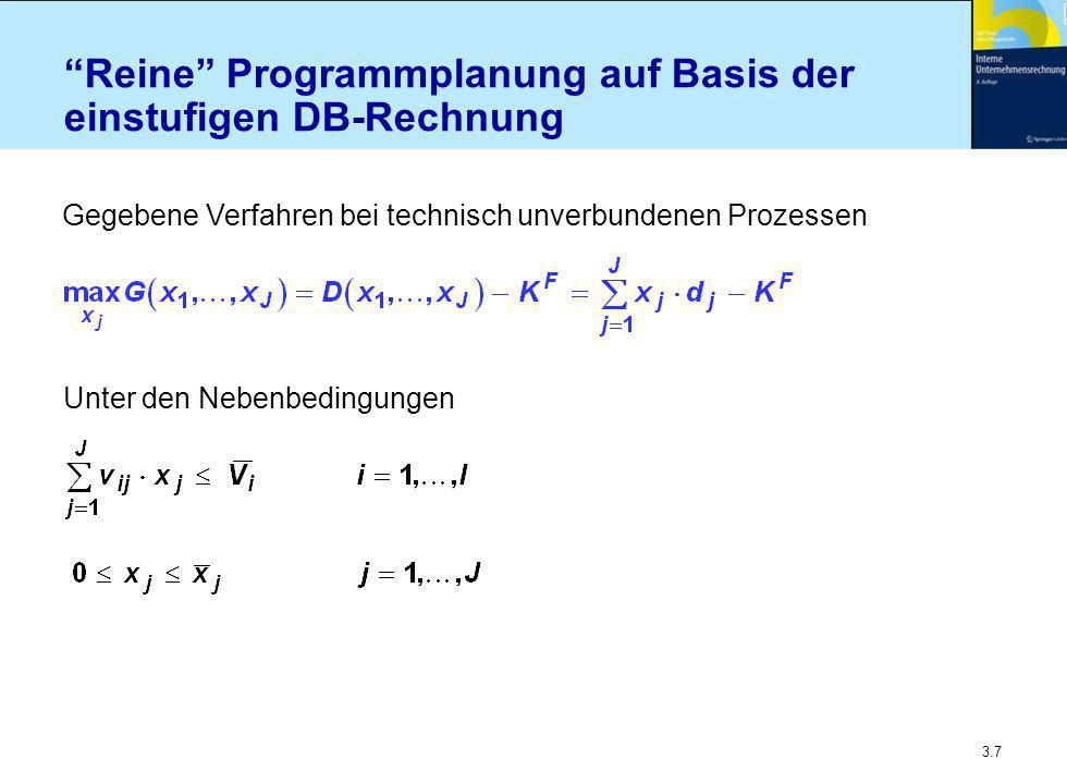 Reine Programmplanung auf Basis der einstufigen DB-Rechnung