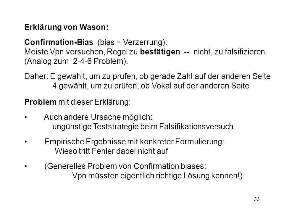 Erklärung von Wason: Confirmation-Bias (bias = Verzerrung):