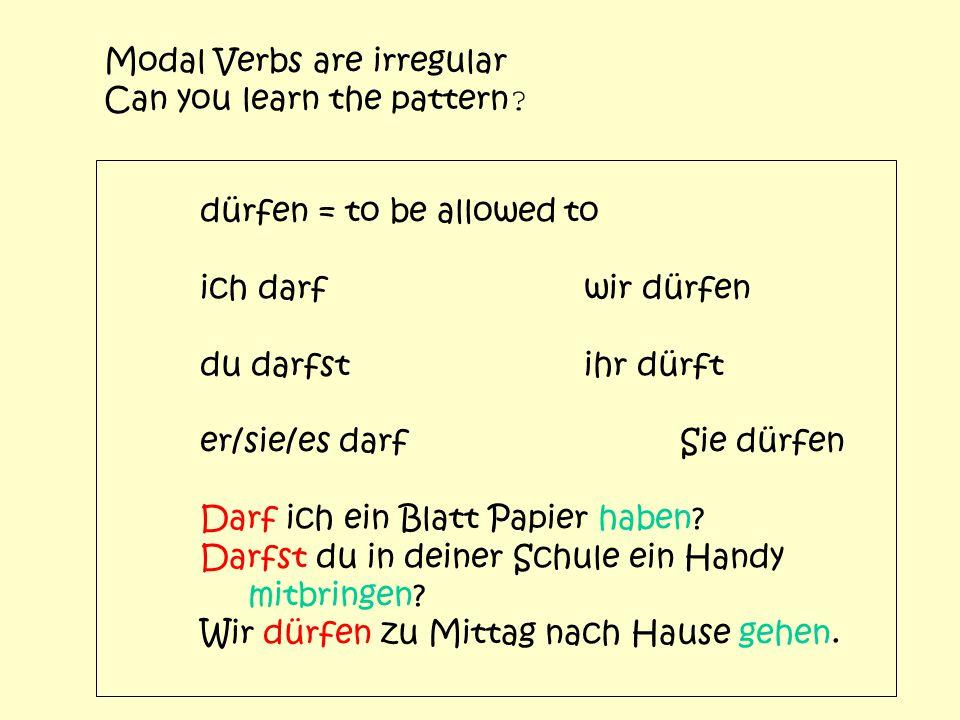 Modal Verbs are irregular