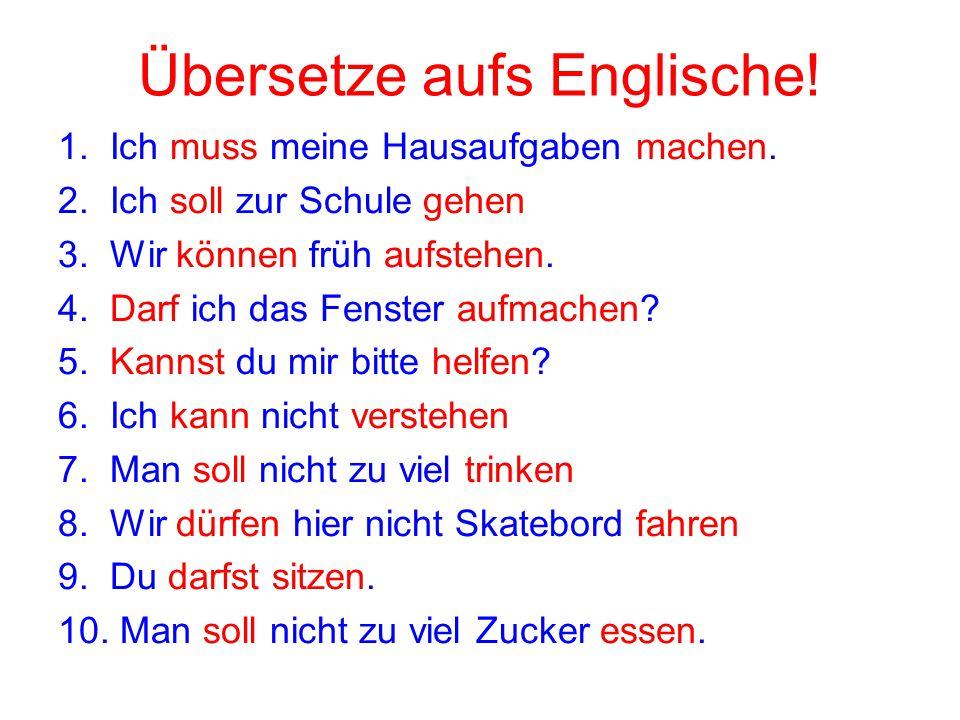 Übersetze aufs Englische!