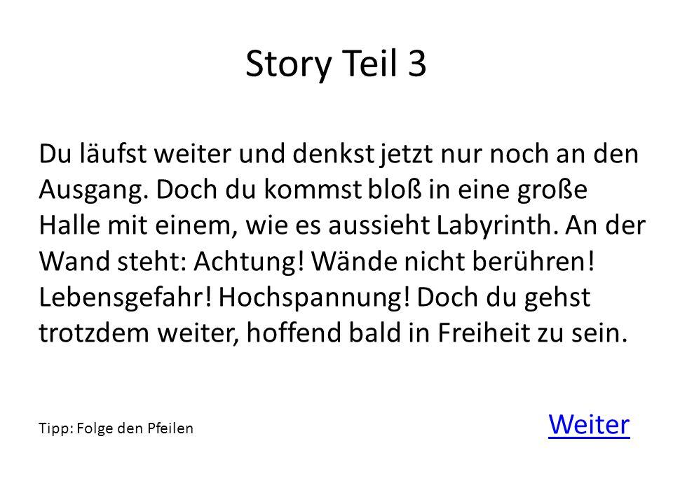 Story Teil 3