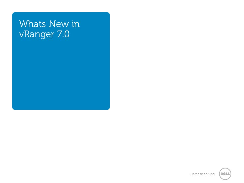 Whats New in vRanger 7.0