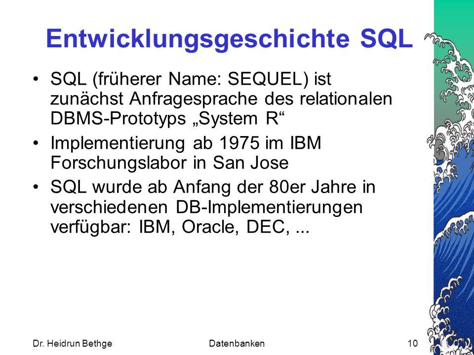 Entwicklungsgeschichte SQL